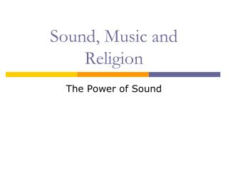 Sound, Music and Religion