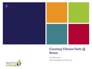 Curating Vibrant Faith @ Home