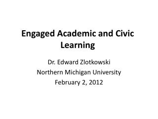 Engaged Academic and Civic Learning