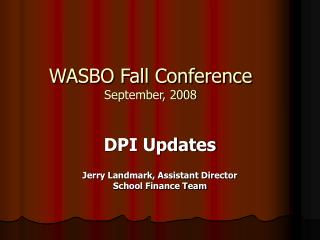 WASBO Fall Conference September, 2008