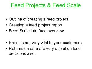 Feed Projects & Feed Scale