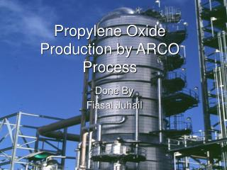 Propylene Oxide Production by ARCO Process