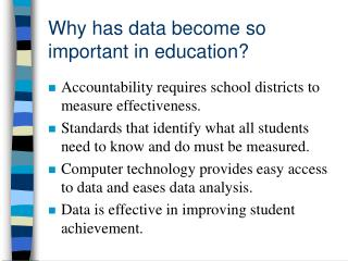 Why has data become so important in education?