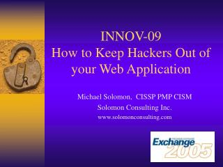 INNOV-09 How to Keep Hackers Out of your Web Application