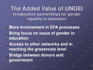 The Added Value of UNGEI in education partnerships for gender equality in education