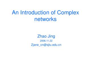 An Introduction of Complex networks