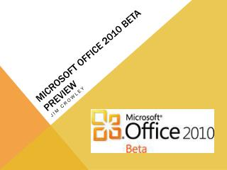 Microsoft Office 2010 Beta Preview
