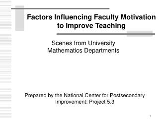 Factors Influencing Faculty Motivation  to Improve Teaching