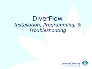 DiverFlow Installation, Programming, & Troubleshooting