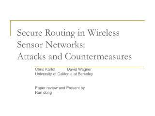 Secure Routing in Wireless Sensor Networks:  Attacks and Countermeasures