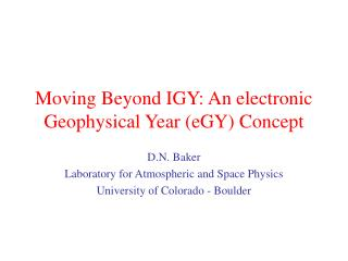Moving Beyond IGY: An electronic Geophysical Year (eGY) Concept