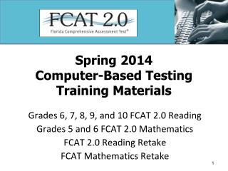 Spring 2014 Computer-Based Testing Training Materials