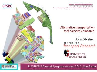 Alternative transportation technologies compared John D Nelson