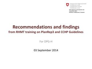 Recommendations and findings  from RHMT training on PlanRep3 and CCHP Guidelines