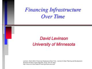 Financing Infrastructure  Over Time