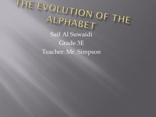 The Evolution of The Alphabet