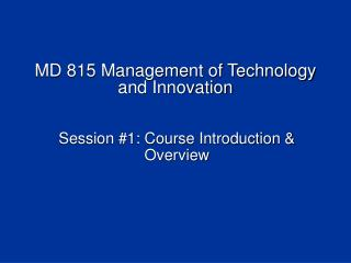 MD 815 Management of Technology and Innovation