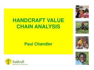 HANDCRAFT VALUE CHAIN ANALYSIS Paul Chandler