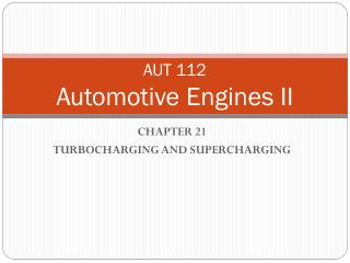 AUT 112 Automotive Engines II