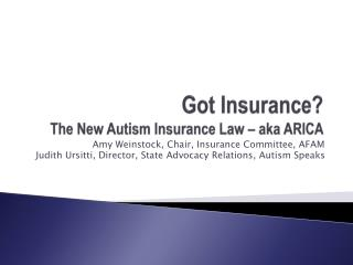 Got Insurance? The New Autism Insurance Law – aka ARICA