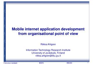 Mobile internet application development from organisational point of view