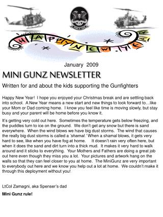 January  2009 MINI GUNZ NEWSLETTER Written for and about the kids supporting the Gunfighters