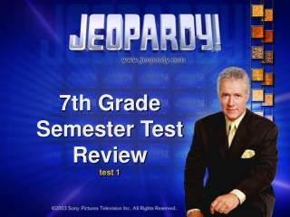 7th Grade Semester Test Review test 1