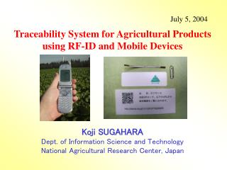 Traceability System for Agricultural Products using RF-ID and Mobile Devices