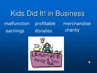 Kids Did It! in Business