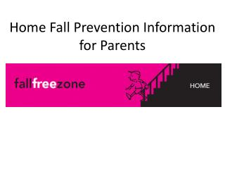 Home Fall Prevention Information for Parents
