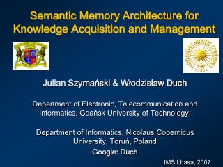 Semantic Memory Architecture for Knowledge Acquisition and Management