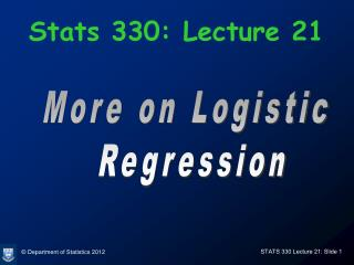 Stats 330: Lecture 21