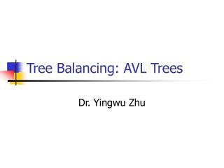 Tree Balancing: AVL Trees