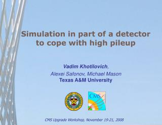Simulation in part of a detector  to cope with high pileup