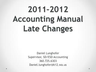 2011–2012 Accounting Manual Late Changes