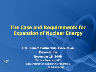 The Case and Requirements for Expansion of Nuclear Energy