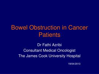 Bowel Obstruction in Cancer Patients