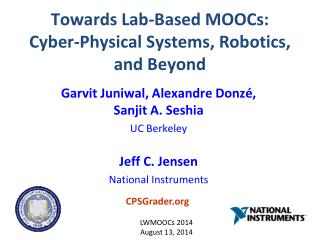 Towards Lab-Based MOOCs: Cyber-Physical Systems, Robotics, and Beyond
