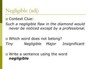 Negligible (adj)