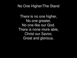 No One Higher/The Stand