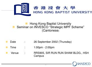 "Hong Kong Baptist University  Seminar on INVESCO ""Strategic MPF Scheme"" (Cantonese )"
