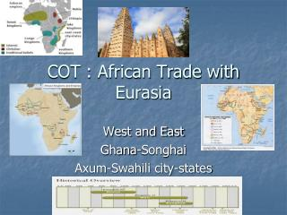 COT : African Trade with Eurasia