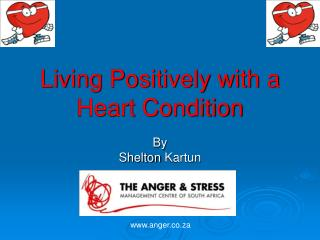 Living Positively with a Heart Condition