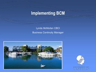 Implementing BCM