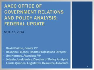 Aacc  Office of Government Relations and Policy Analysis: FEDERAL Update