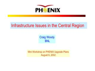 Infrastructure Issues in the Central Region