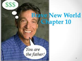 Brave New World Chapter 10