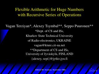 Flexible Arithmetic for Huge Numbers  with Recursive Series of Operations