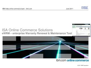 IBM India online commerce team – ibm 				June 2011