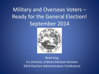 Military and Overseas Voters – Ready for the General Election! September 2014